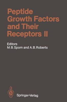 Peptide Growth Factors and Their Receptors II - Handbook of Experimental Pharmacology 95 / 2 (Paperback)
