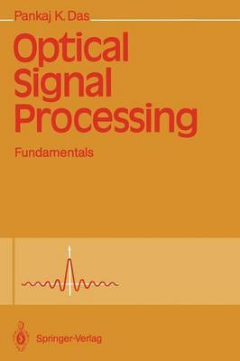 Optical Signal Processing: Fundamentals (Paperback)