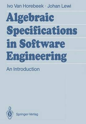 Algebraic Specifications in Software Engineering: An Introduction (Paperback)