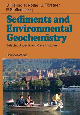 Sediments and Environmental Geochemistry: Selected Aspects and Case Histories (Paperback)