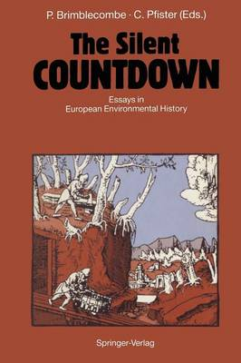 The Silent COUNTDOWN: Essays in European Environmental History (Paperback)
