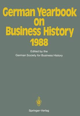 German Yearbook on Business History 1988 - German Yearbook on Business History 1988 (Paperback)