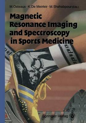 Magnetic Resonance Imaging and Spectroscopy in Sports Medicine (Paperback)