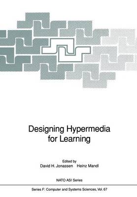 Designing Hypermedia for Learning - Nato ASI Subseries F: 67 (Paperback)