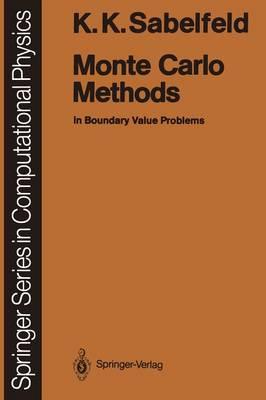 Monte Carlo Methods: in Boundary Value Problems - Scientific Computation (Paperback)