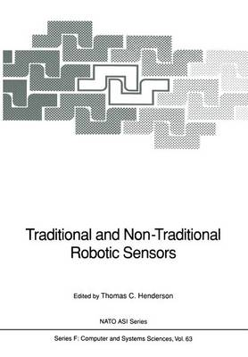 Traditional and Non-Traditional Robotic Sensors - Nato ASI Subseries F: 63 (Paperback)