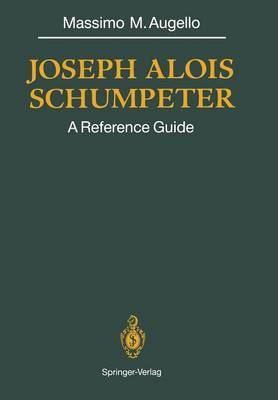 Joseph Alois SCHUMPETER: A Reference Guide (Paperback)