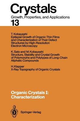 Organic Crystals I: Characterization - Crystals 13 (Paperback)
