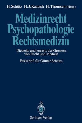Medizinrecht - Psychopathologie - Rechtsmedizin (Paperback)