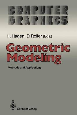 Geometric Modeling: Methods and Applications - Computer Graphics: Systems and Applications (Paperback)