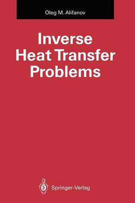Inverse Heat Transfer Problems - International Series in Heat and Mass Transfer (Paperback)