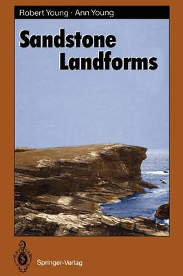 Sandstone Landforms - Springer Series in Physical Environment 11 (Paperback)
