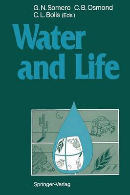 Water and Life: Comparative Analysis of Water Relationships at the Organismic, Cellular, and Molecular Levels (Paperback)