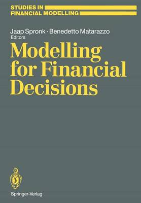 "Modelling for Financial Decisions: Proceedings of the 5th Meeting of the EURO Working Group on ""Financial Modelling"" held in Catania, 20-21 April, 1989 - Studies in Financial Modelling (Paperback)"