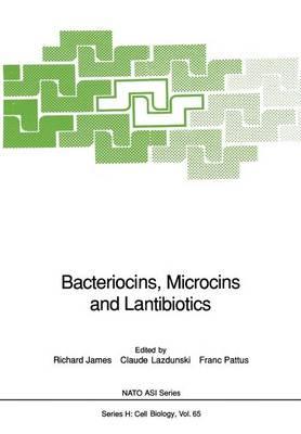 Bacteriocins, Microcins and Lantibiotics - Nato ASI Subseries H: 65 (Paperback)