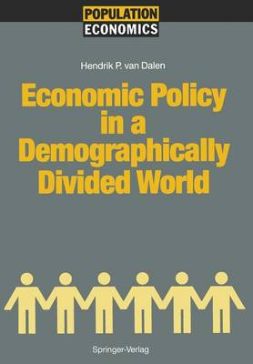 Economic Policy in a Demographically Divided World - Population Economics (Paperback)
