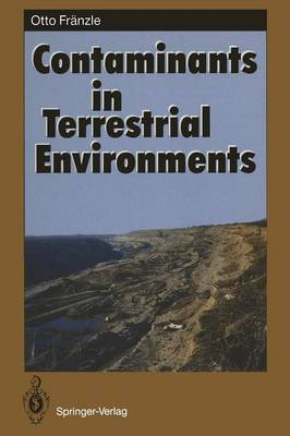 Contaminants in Terrestrial Environments - Springer Series in Physical Environment 13 (Paperback)