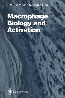 Macrophage Biology and Activation - Current Topics in Microbiology and Immunology 181 (Paperback)