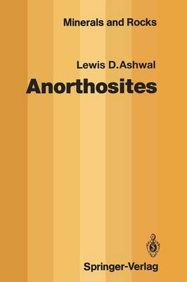 Anorthosites - Minerals, Rocks and Mountains 21 (Paperback)