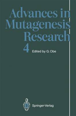 Advances in Mutagenesis Research - Advances in Mutagenesis Research 4 (Paperback)