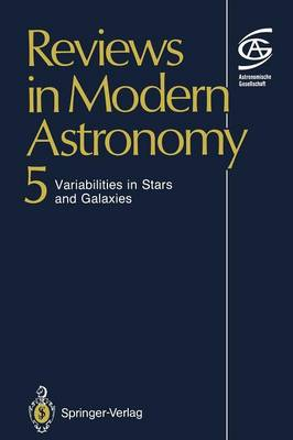 Reviews in Modern Astronomy: Variabilities in Stars and Galaxies - Reviews in Modern Astronomy 5 (Paperback)