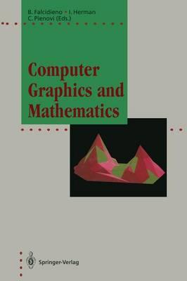 Computer Graphics and Mathematics - Focus on Computer Graphics (Paperback)