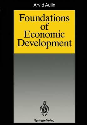 Foundations of Economic Development (Paperback)