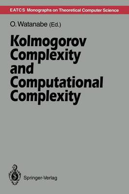 Kolmogorov Complexity and Computational Complexity - Monographs in Theoretical Computer Science. An EATCS Series (Paperback)