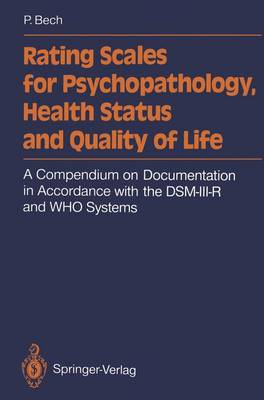Rating Scales for Psychopathology, Health Status and Quality of Life: A Compendium on Documentation in Accordance with the DSM-III-R and WHO Systems (Paperback)