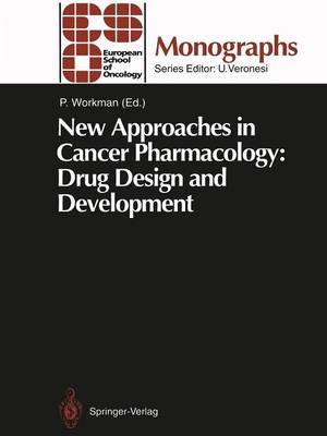 New Approaches in Cancer Pharmacology: Drug Design and Development - ESO Monographs (Paperback)