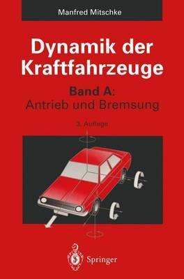Dynamik Der Kraftfahrzeuge (Paperback)