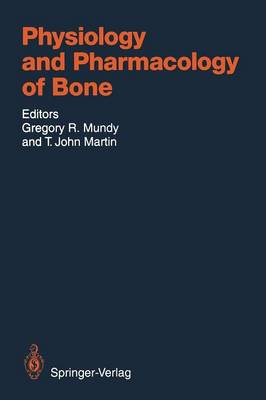 Physiology and Pharmacology of Bone - Handbook of Experimental Pharmacology 107 (Paperback)
