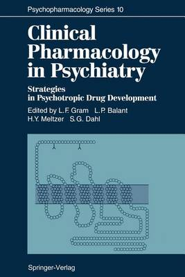 Clinical Pharmacology in Psychiatry: Strategies in Psychotropic Drug Development - Psychopharmacology Series 10 (Paperback)