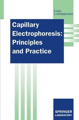 Capillary Electrophoresis: Principles and Practice - Springer Lab Manuals (Paperback)
