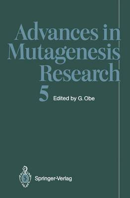 Advances in Mutagenesis Research - Advances in Mutagenesis Research 5 (Paperback)