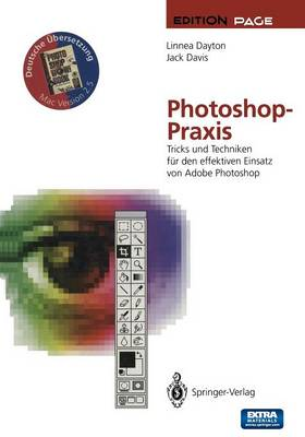 Photoshop-Praxis: Tricks Und Techniken F r Den Effektiven Einsatz Von Adobe Photoshop - Edition Page (Paperback)