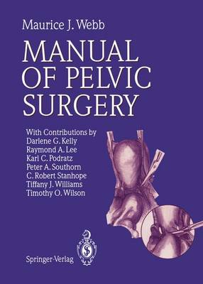 Manual of Pelvic Surgery (Paperback)
