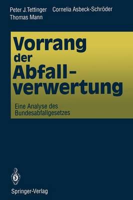 Vorrang Der Abfallverwertung (Paperback)