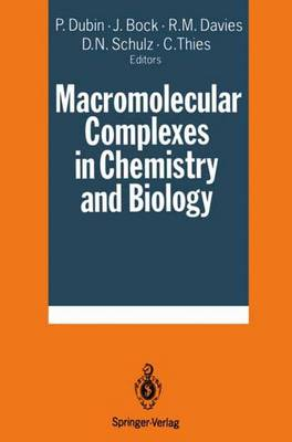 Macromolecular Complexes in Chemistry and Biology (Paperback)