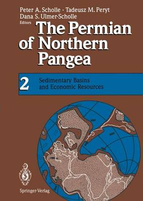 The Permian of Northern Pangea: Volume 2: Sedimentary Basins and Economic Resources (Paperback)