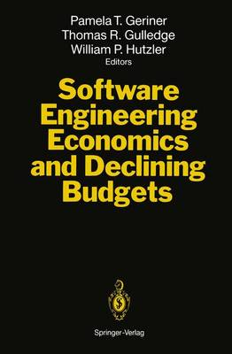 Software Engineering Economics and Declining Budgets (Paperback)