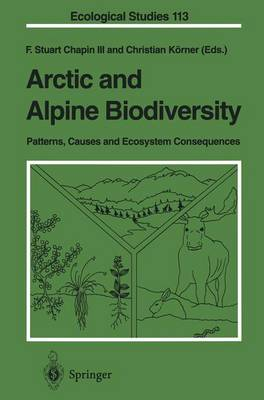 Arctic and Alpine Biodiversity: Patterns, Causes and Ecosystem Consequences - Ecological Studies 113 (Paperback)