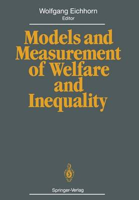 Models and Measurement of Welfare and Inequality (Paperback)