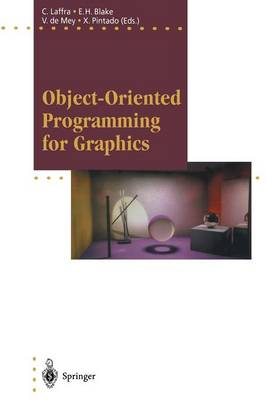 Object-Oriented Programming for Graphics - Focus on Computer Graphics (Paperback)