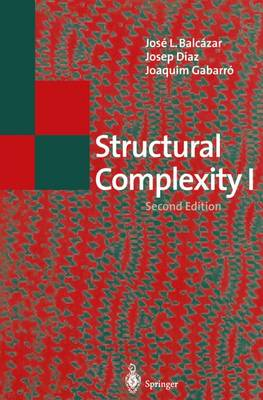 Structural Complexity I - Texts in Theoretical Computer Science. An EATCS Series (Paperback)