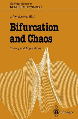 Bifurcation and Chaos: Theory and Applications - Springer Series in Nonlinear Dynamics (Paperback)