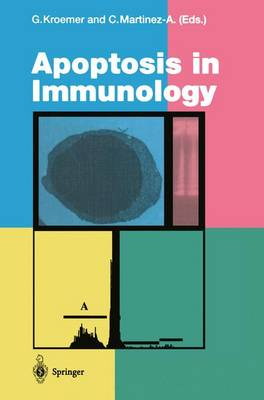 Apoptosis in Immunology - Current Topics in Microbiology and Immunology 200 (Paperback)