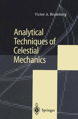 Analytical Techniques of Celestial Mechanics (Paperback)