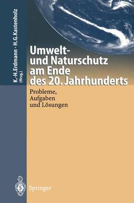 Umwelt-und Naturschutz am Ende des 20. Jahrhunderts (Paperback)