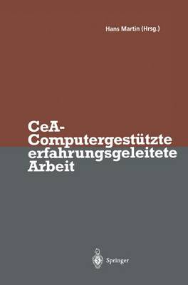CeA - Computergestutzte Erfahrungsgeleitete Arbeit (Paperback)